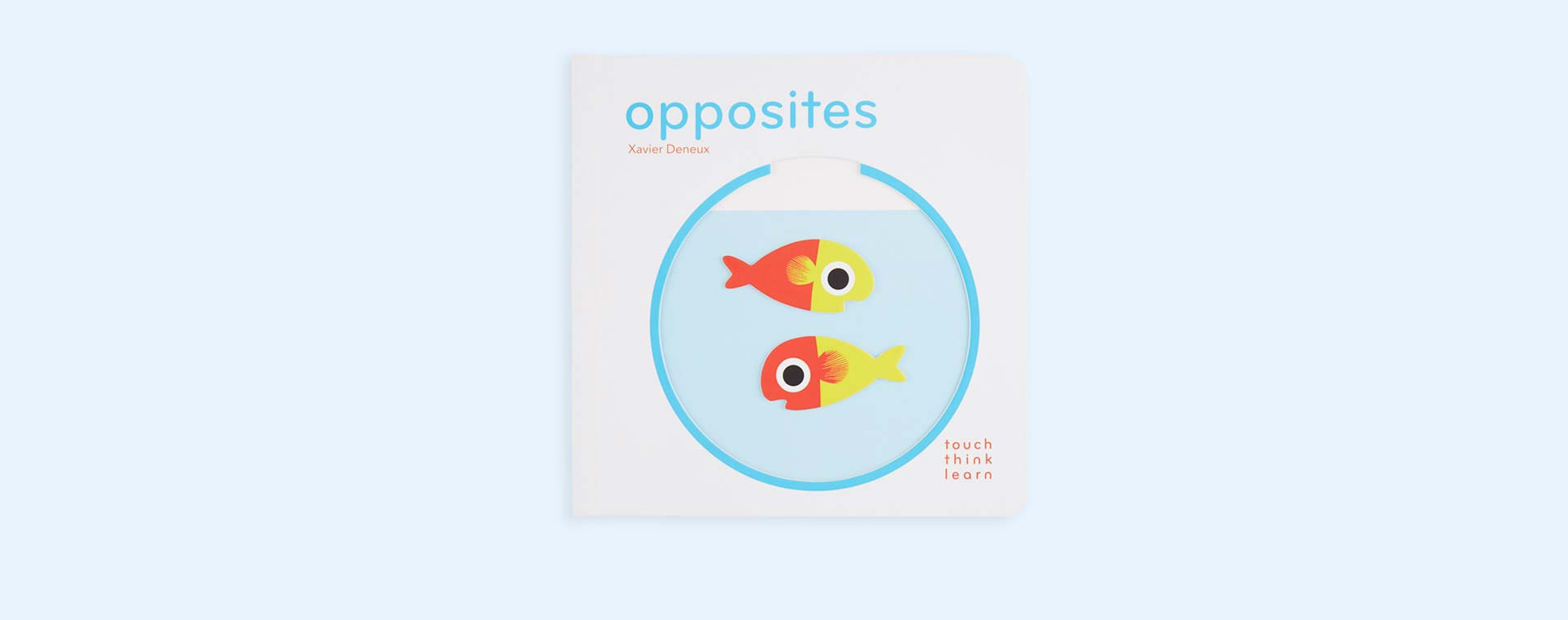 Touch Think Learn : Opposites