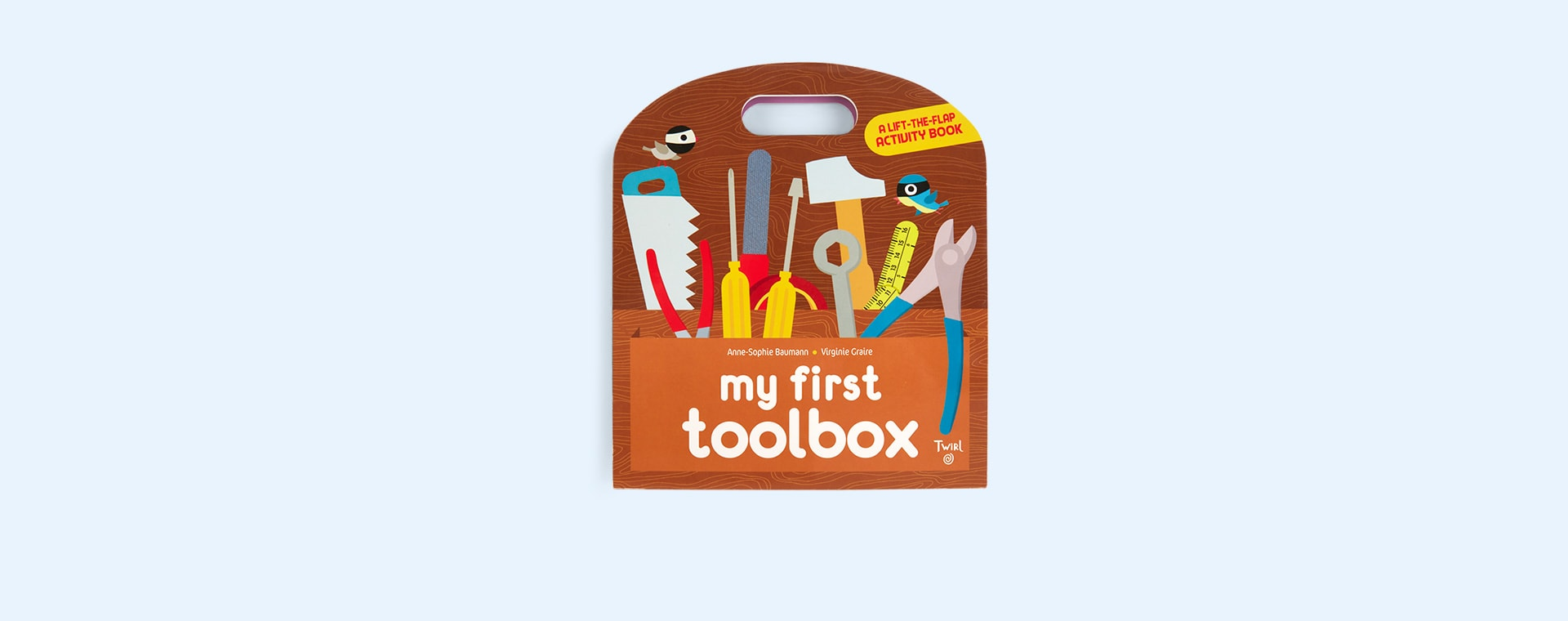Brown Abrams & Chronicle Books My First Toolbox