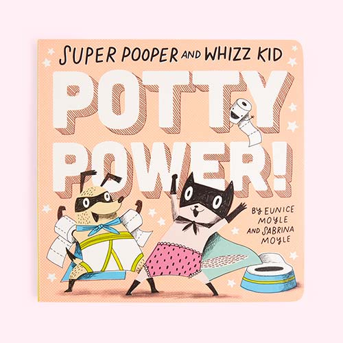 Pink Abrams & Chronicle Books Super Pooper and Whizz Kid: Potty Power!