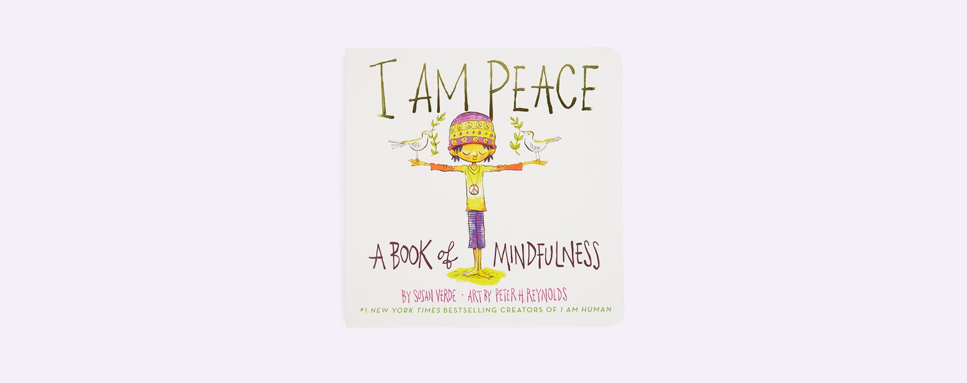 White Abrams & Chronicle Books I Am Peace: A Book of Mindfulness