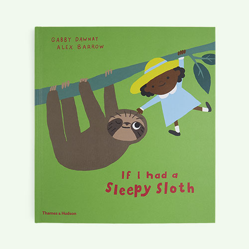 Green Thames and Hudson If I Had A Sleepy Sloth